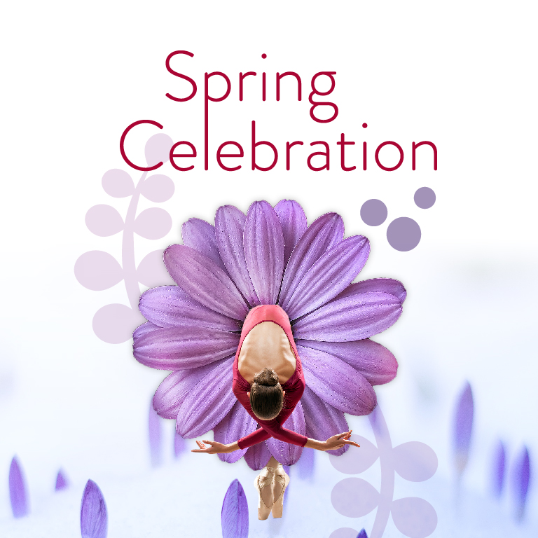 A ballerina in a flower tutu looks down. The words Spring Celebration appear.